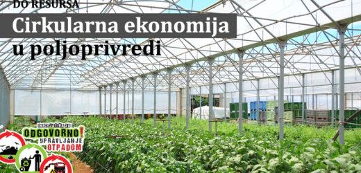 Cirkularna ekonomija u poljoprivrednoj proizvodnji