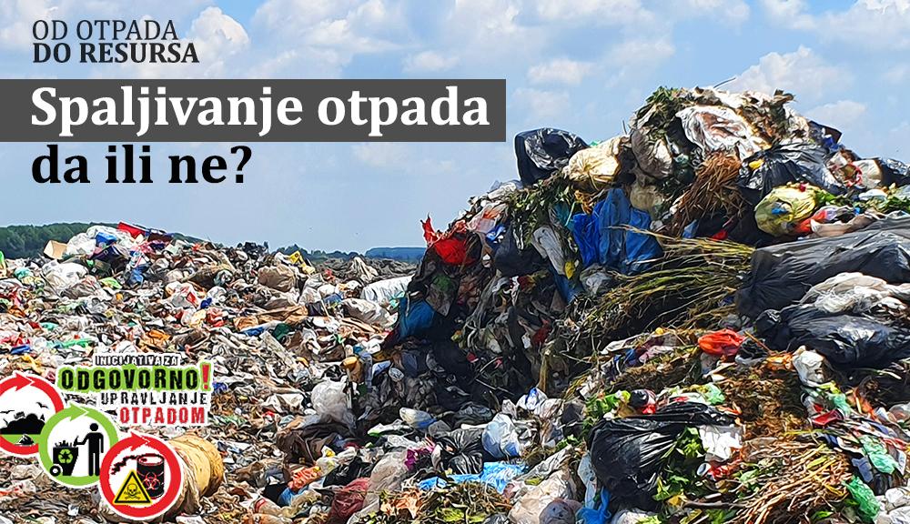 Spaljivanje otpada – da ili ne?
