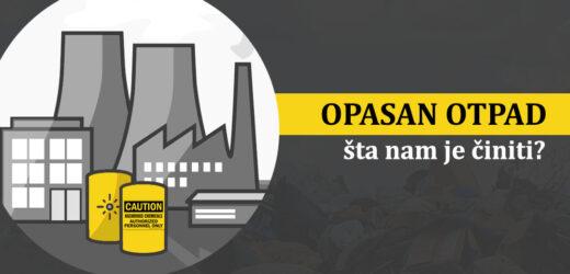 Kako poboljšati upravljanje opasnim otpadom u Srbiji?